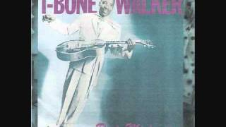 T - Bone Walker - Goin To Build Me A Playhouse