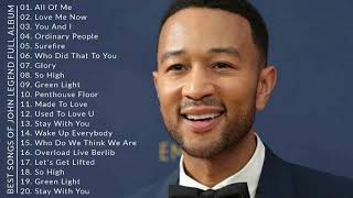 Download Mp3 Best Songs Of John Legend Full Album - John Legend Greatest Hits