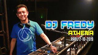 DJ FREDY ATHENA RABU 2.10.2019