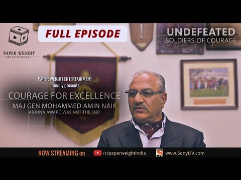 Undefeated Episode 6: Courage for Excellence - Maj Gen Md Amin Naik | Full Episode (Director's Cut)