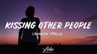 Lennon Stella - Kissing Other People (Lyrics / Lyric Video)