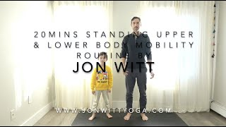 20 mins Standing upper and lower body coordinate mobility routine by Jon Witt