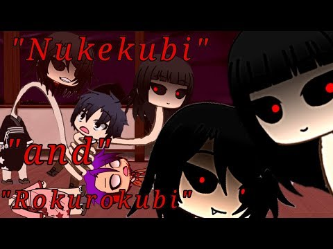 """Nukekubi and Rokurokubi"" // An Japanese Urban Legend ""Head and Neck"" 