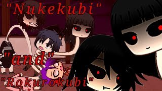 """Nukekubi and Rokurokubi"" // A Japanese Urban Legend ""Head and Neck"" 