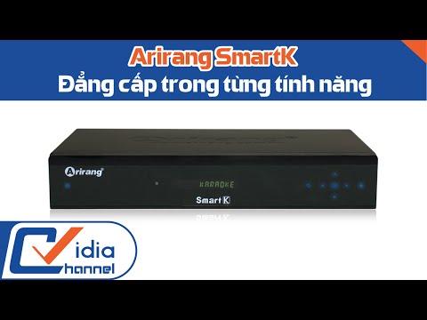 Đập Hộp Đầu Karaoke Cao Cấp-Arirang SmartK-Vidia Channel