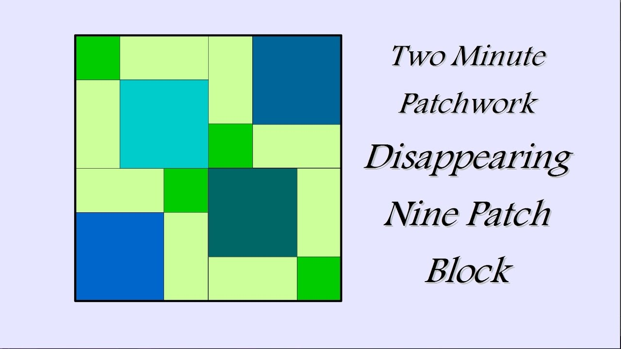 disappearing nine patch instructions