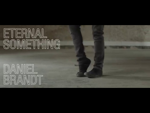 Daniel Brandt - Eternal Something (Official Music Video) Mp3