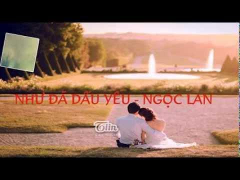 Như đã dấu yêu - Ngọc Lan HD 720p