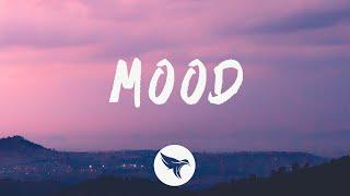 24KGoldn - Mood (Lyrics) Feat. Iann Dior