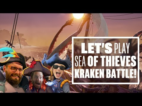 Let's Play Sea of Thieves: KRAKEN OR KRAK-CAN'T? - Sea of Thieves Kraken Gameplay!