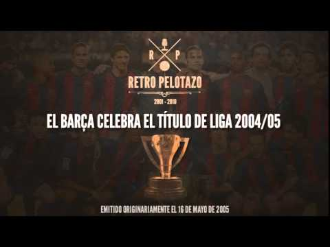El Barça celebra el título de liga 2004/05