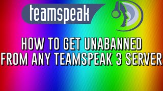 Repeat youtube video How To Get Unbanned From Any TeamSpeak 3 Server!