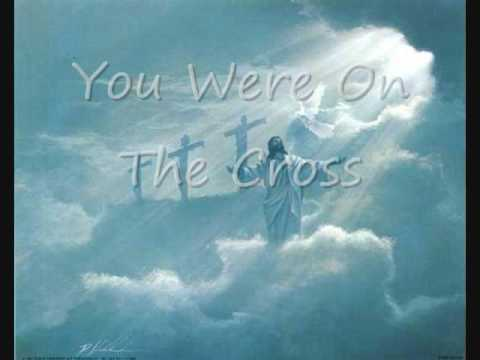 Matt Maher- You Were On The Cross