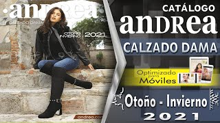 CATÁLOGO ANDREA CALZADO DAMA OTOÑO INVIERNO 2021 NUEVO