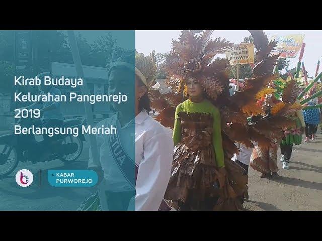 Kirab Budaya Kelurahan Pangenrejo 2019 Berlangsung Meriah