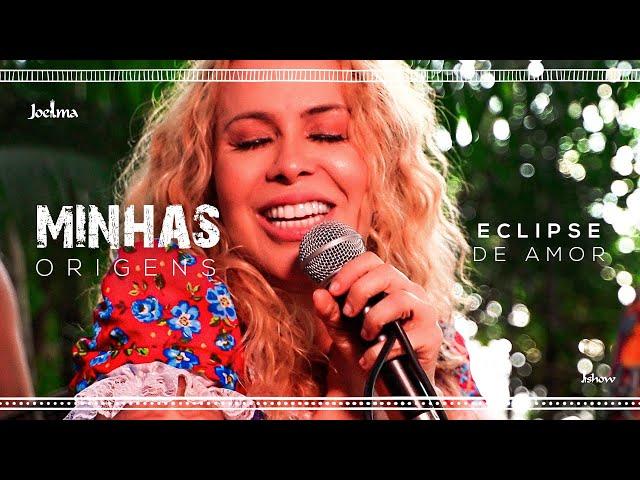 Joelma - Eclipse de Amor