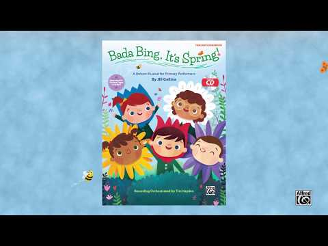 Bada Bing, It's Spring: A Unison Musical for Primary Performers