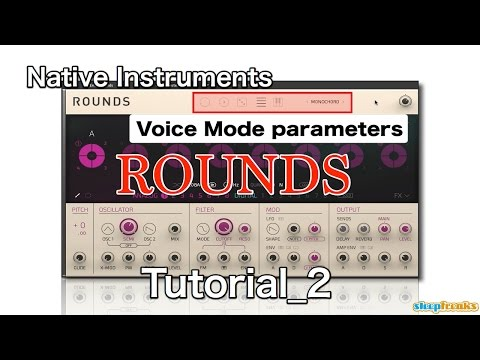 Native Instruments ROUNDSの使い方② Voice Modeの概念(Sleepfreaks DTMスクール)