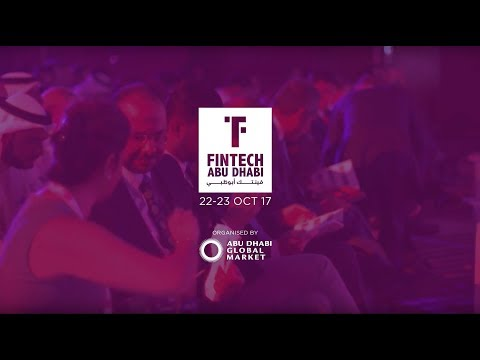 FinTech Abu Dhabi 2017 Highlights