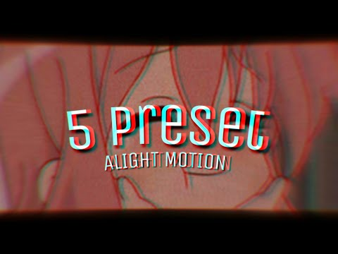 5+ PRESET PACK ALIGHT MOTION ( Texte, Transitions, Shake, Color correction... ) 2k Subs