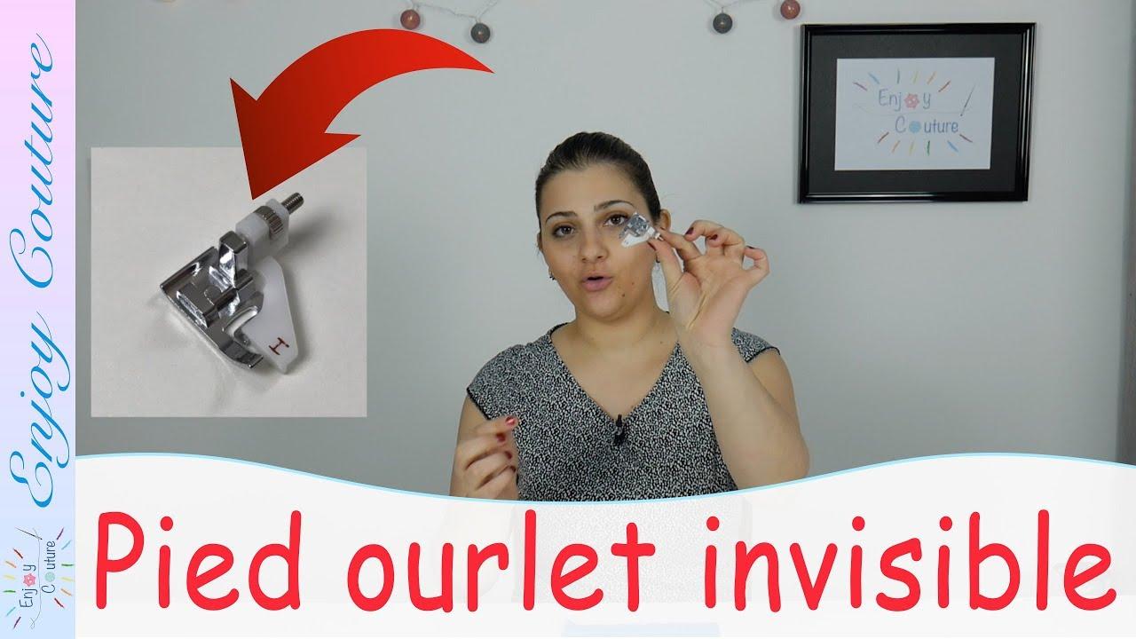 comment utiliser le pied presseur ourlet invisible tuto couture