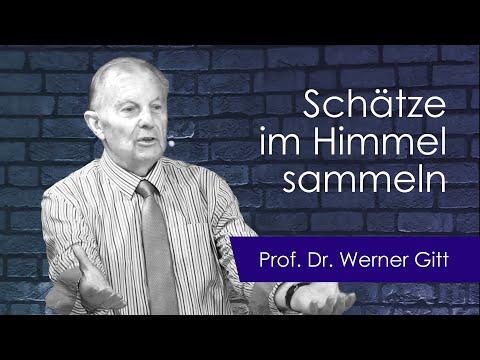 Sammelt euch aber Schätze im Himmel   Vortrag von Werner Gitt