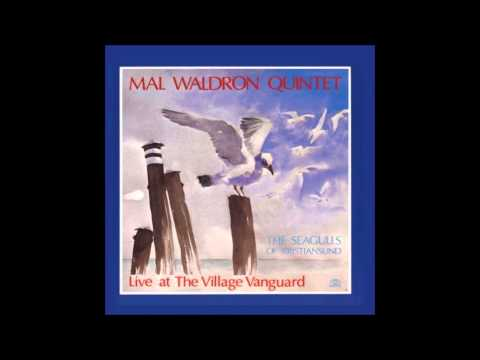 Mal Waldron ' The Seagulls Of Kristiansund '