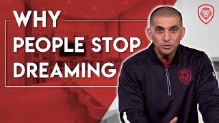 5 Reasons People Stop Dreaming