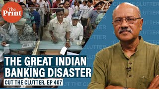 From Yes Bank to doddering PSU Crown Jewels: What Wrecked India's banking | Ep 407