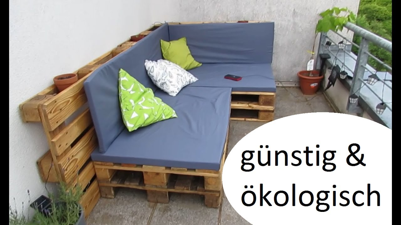 diy g nstiges palettensofa f r den balkon kissen bez ge youtube. Black Bedroom Furniture Sets. Home Design Ideas
