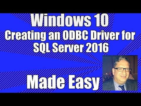 how-to-create-an-odbc-driver-in-windows-10-for-sql-server-2016---windows-10-odbc-driver-tutorial