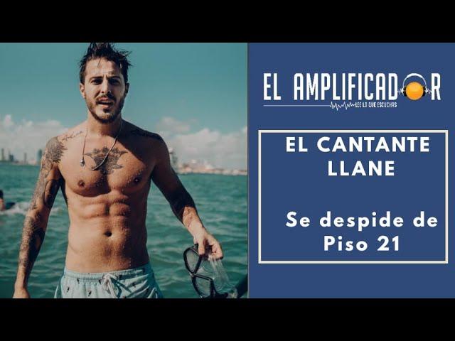 LLANE SE DESPIDE DE PISO 21 Y PRESENTAN A LORDUY