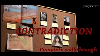 Contradiction Gameplay - part 5 Complete Walkthrough