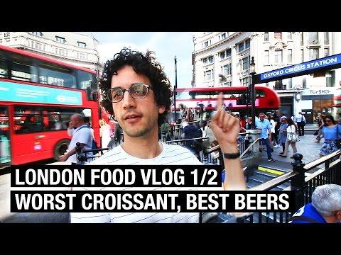 WORST CROISSANT EVER ? LONDON FOOD VLOG (1/2)