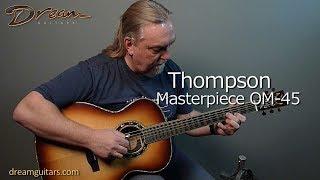 Preston Thompson Masterpiece OM-45, Shipwreck Brazilian & Adirondack
