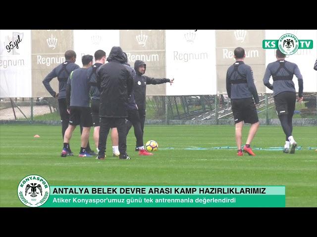 Atiker Konyaspor'umuz hazırlıklarını taktik çalışma ile sürdürdü