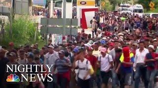 Migrant Caravan Continues Amid Political Firestorm   NBC Nightly News
