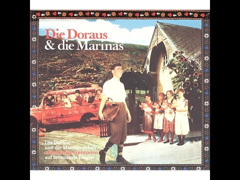 Die Doraus & Die Marinas - Geben offenherzige Antworten auf brennende Fragen (Bonus Version) (Bo...