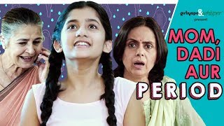 Mom, Dadi Aur Period | Girliyapa M.O.M.S