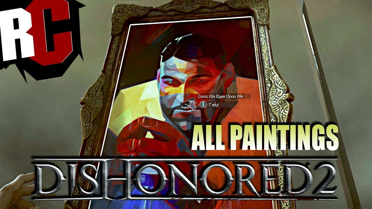 dishonored 2 all painting locations art collector achievement trophy painting collectibles youtube - Painting Games 2