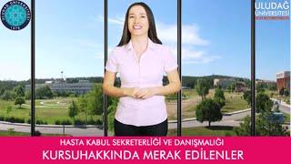 Hasta Kabul Sekreterliği ve Danışmanlığı Sertifika Programı