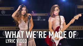 WHAT WE'RE MADE OF | Official Lyric Video | Brooklyn and Bailey thumbnail