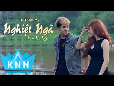 Phim Ca Nhạc NGHIỆT NGÃ | Kim Ny Ngọc ft Đinh Kiến Phong
