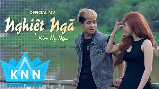 Nghiệt Ngã Kim Ny Ngọc ft Đinh Kiến Phong Full HD 1080p Short Film Ca nhạc
