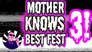 Mother Knows Best Fest 3 | LetemcomeInit