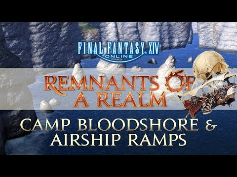 [FFXIV] Camp Bloodshore & Airship Ramps | RoaR | Episode XXV