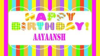 Aayaansh Happy Birthday Wishes & Mensajes
