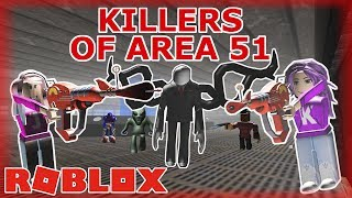 Roblox: Survive the Killers of Area 51 /THERE IS NO ESCAPE!