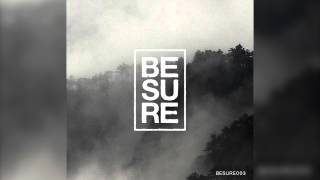 BESURE003 | 07. Below Surface - Immersed in Spheres (Original Mix) | Be Sure