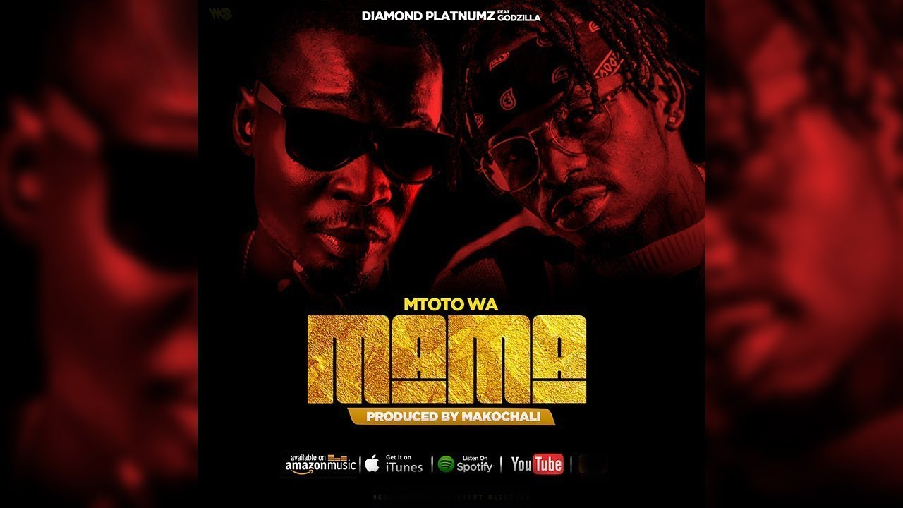 Godzilla Feat Diamond Platnumz - Mtoto wa Mama - YouTube
